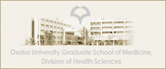Osaka Univ Graduate School of Medicine,Division of Health Sciences